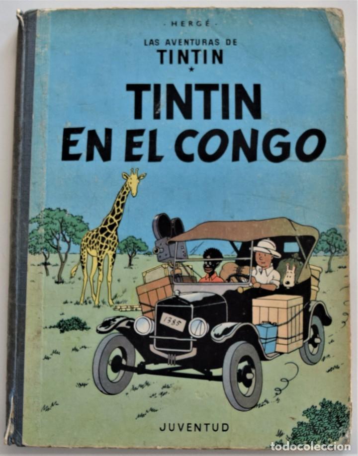 LAS AVENTURAS DE TINTÍN - TINTIN EN EL CONGO - PRIMERA EDICIÓN 1968 - LOMO TELA - VER DESCRIPCIÓN (Tebeos y Comics - Juventud - Tintín)