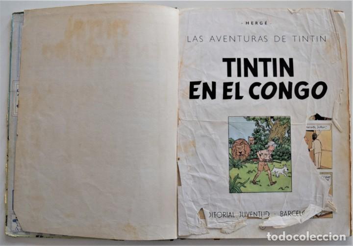 Cómics: LAS AVENTURAS DE TINTÍN - TINTIN EN EL CONGO - PRIMERA EDICIÓN 1968 - LOMO TELA - VER DESCRIPCIÓN - Foto 3 - 193941742