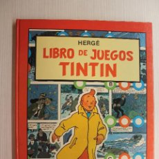 Cómics: TINTIN, LIBRO DE JUEGOS, HERGE, SEGUNDA EDICIÓN. Lote 194113738