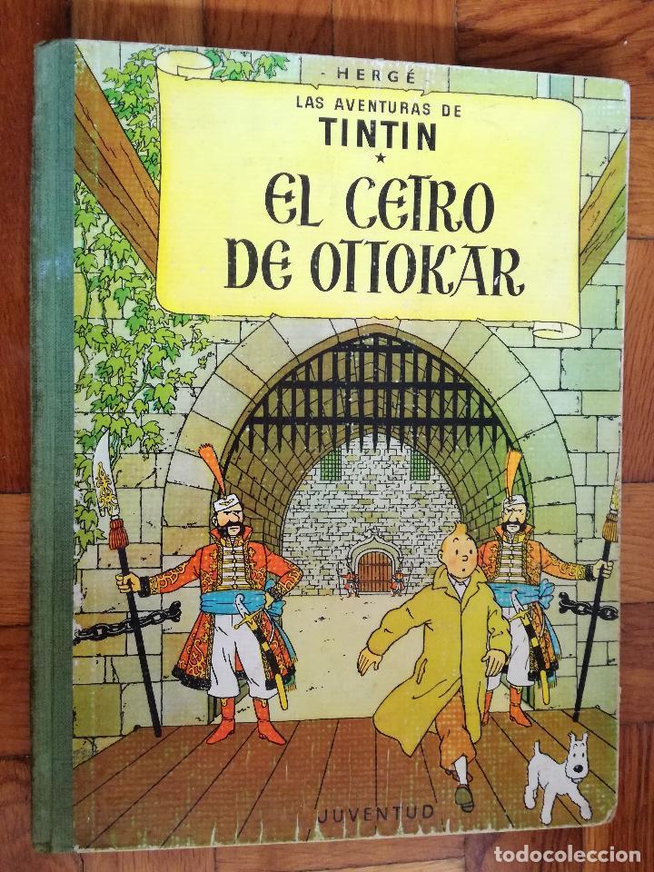 TINTIN, EL CETRO DE OTTOKAR (JUVENTUD, SEGUNDA EDICIÓN 1964) (Tebeos y Comics - Juventud - Tintín)