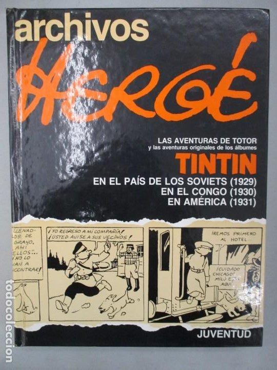 TINTIN - ARCHIVOS HERGE - ALBUMES ORIGINALES - SOVIETS - CONGO - AMERICA - JUVENTUD (Tebeos y Comics - Juventud - Tintín)