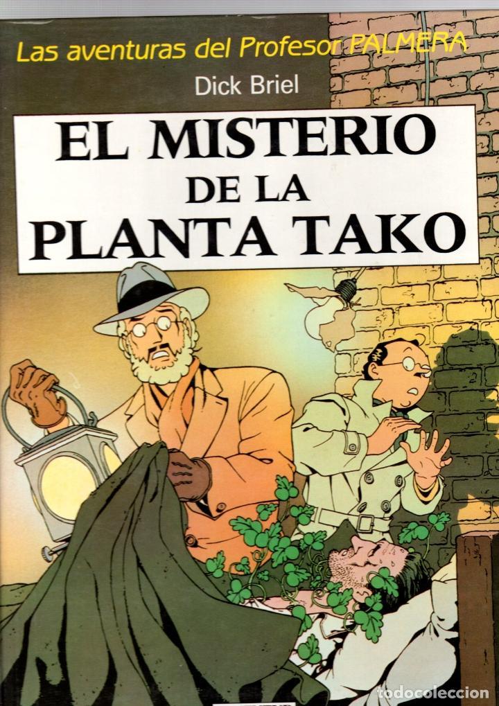 EL MISTERIO DE LA PLANTA TAKO. LAS AVENTURAS DEL PROFESOR PALMERA. DICK BRIEL. 1990. JUVENTUD (Tebeos y Comics - Juventud - Otros)