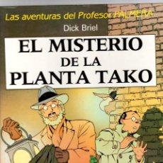 Cómics: EL MISTERIO DE LA PLANTA TAKO. LAS AVENTURAS DEL PROFESOR PALMERA. DICK BRIEL. 1990. JUVENTUD. Lote 194581140
