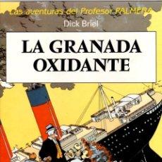 Cómics: LA GRANADA OXIDANTE. LAS AVENTURAS DEL PROFESOR PALMERA. DICK BRIEL. 1990. JUVENTUD. Lote 194581553