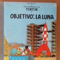 Cómics: LAS AVENTURAS DE TINTIN OBJETIVO LA LUNA EDICION 1965 HERGE EDITORIAL JUVENTUD BARCELONA. Lote 194591477