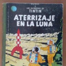 Cómics: LAS AVENTURAS DE TINTIN ATERRIZAJE EN LA LUNA EDICION 1965 HERGE EDITORIAL JUVENTUD BARCELONA. Lote 194591583
