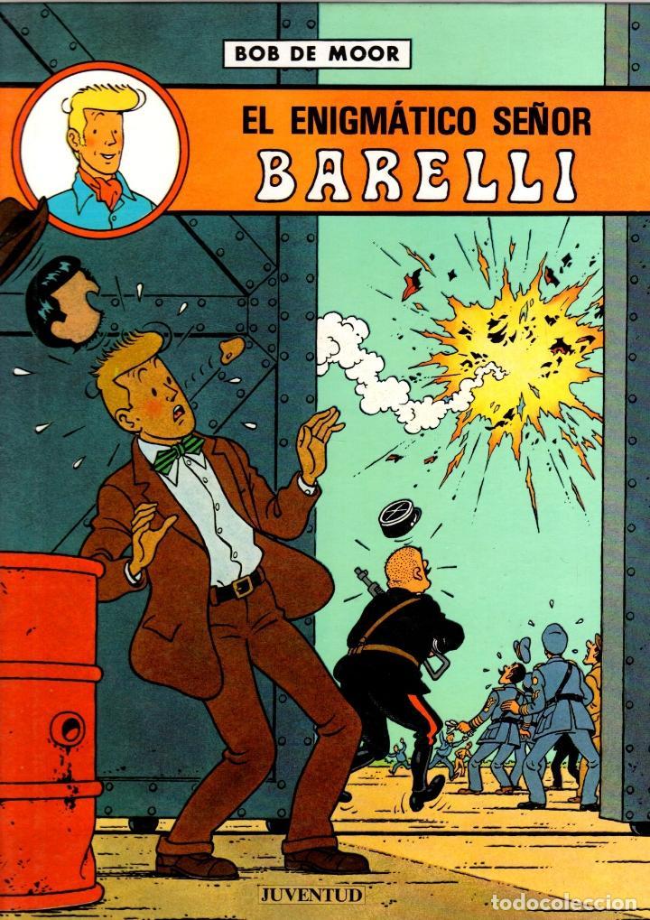 BARELLI. BOB DE MOOR. EL ENIGMATICO SEÑOR BARELLI. Nº 1. JUVENTUD 1990. 1ª EDICION (Tebeos y Comics - Juventud - Barelli)