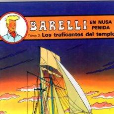 Cómics: BARELLI EN NUSA PENIDA. BOB DE MOOR. TOMO 2. LOS TRAFICANTES DEL TEMPLO. JUVENTUD 1991. 1ª EDICION. Lote 194592507