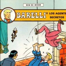 Cómics: BARELLI Y LOS AGENTES SECRETOS. Nº 5. BOB DE MOOR. JUVENTUD 1992. 1ª EDICION. Lote 194593401