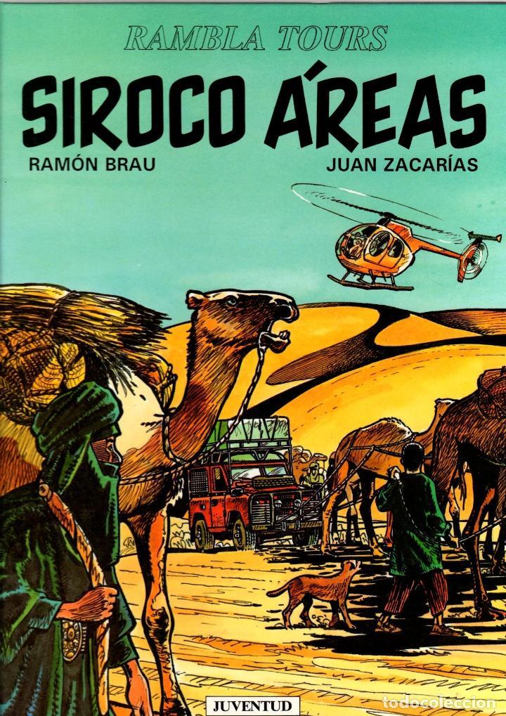 SIROCO ÁREAS. RAMBLA TOURS. RAMON BRAU - JUAN ZACARIAS. JUVENTUD, 1993. 1ª EDICION (Tebeos y Comics - Juventud - Otros)