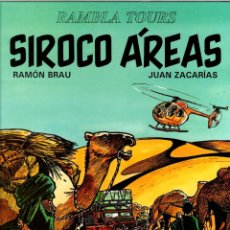 Cómics: SIROCO ÁREAS. RAMBLA TOURS. RAMON BRAU - JUAN ZACARIAS. JUVENTUD, 1993. 1ª EDICION. Lote 194593605