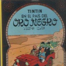 Cómics: LAS AVENTURAS DE TINTIN-TINTIN EN EL PAIS DEL ORO NEGRO-E.D. JUVENTUD-AÑO 2000-COLOR-TAPA DURA-. Lote 194603900