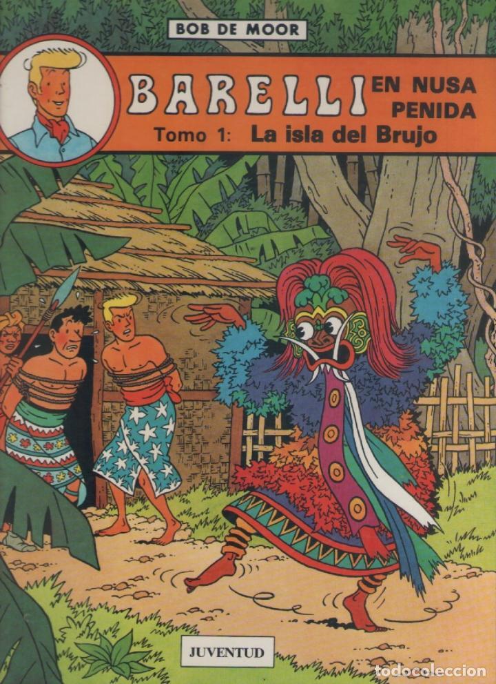 BARELLI-E.D. JUVENTUD-AÑO 1990-COLOR-TAPA DURA-AUTOR : BOB MOOR-Nº 2- BARELLI EN NUSA PENIDA-TOMO 1- (Tebeos y Comics - Juventud - Barelli)