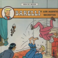 Comics : BARELLI-E.D. JUVENTUD-AÑO 1990-COLOR-TAPA DURA-AUTOR : BOB MOOR-Nº 5- BARELLI Y LOS AGENTES SECRETOS. Lote 194606566