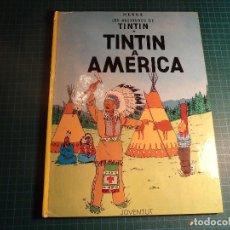 Cómics: TINTIN A AMERICA. 6ª EDICION 1984. JUVENTUT. EN CATALAN. (M-4). Lote 194647851