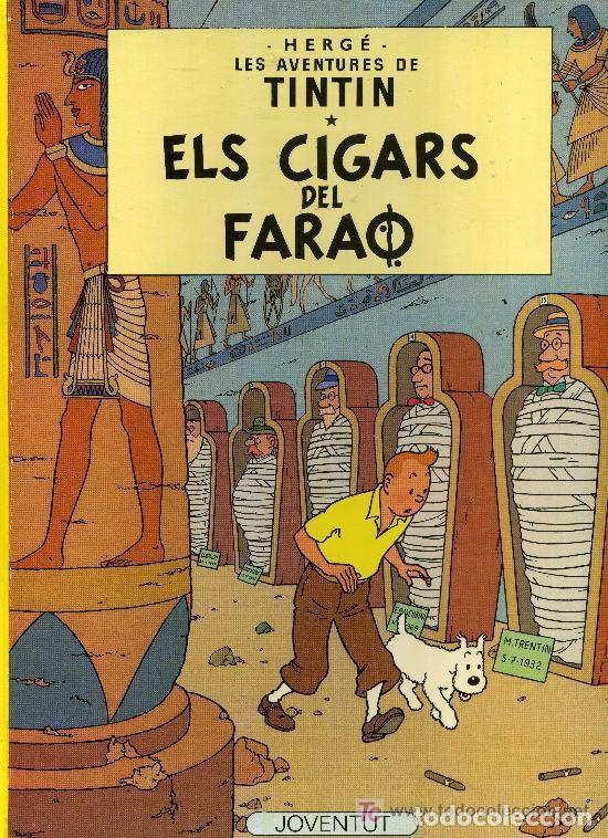 TINTIN - ELS CIGARS DEL FARAO - TAPA DURA (Tebeos y Comics - Juventud - Tintín)