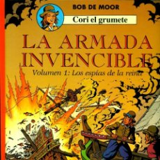 Cómics: CORI EL GRUMETE-2: LA ARMADA INVENCIBLE 1- LOS ESPIAS DE LA REINA, DE BOB DE MOOR (JUVENTUD, 1990). Lote 194783188