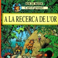 Cómics: CORI EL GRUMET-4: A LA RECERCA DE L'OR (JOVENTUT, 1993) DE BOB DE MOOR. EN CATALÀ. Lote 194783510
