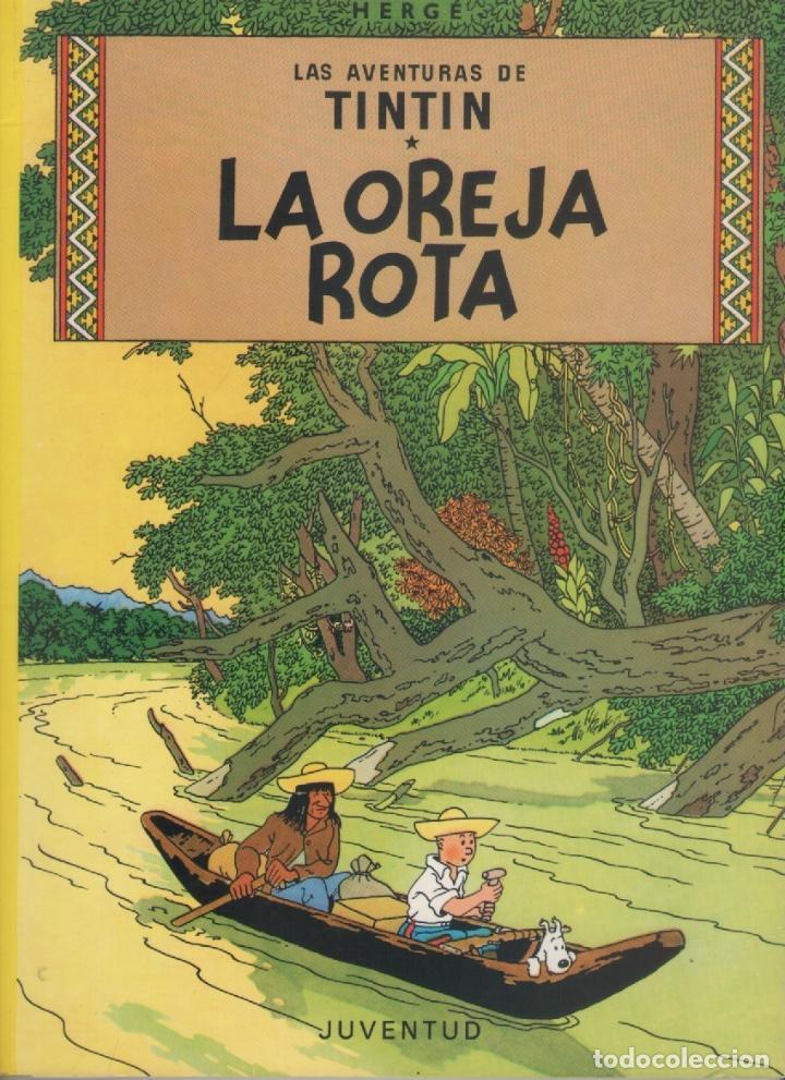 LAS AVENTURAS DE TINTIN-E.D. JUVENTUD-AÑO 1998-COLOR-CARTON-LA OREJA ROTA (Tebeos y Comics - Juventud - Tintín)