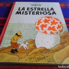 Cómics: BUEN ESTADO CON LETRA EN LOMO, TINTIN LA ESTRELLA MISTERIOSA. JUVENTUD 2ª SEGUNDA EDICIÓN 1964.. Lote 194950805