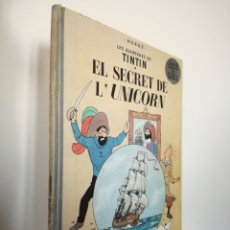 Cómics: TINTIN - EL SECRET DEL UNICORN - CATALÀ - PRIMERA EDICIO. Lote 195031001