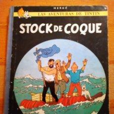 Cómics: LAS AVENTURAS DE TINTIN - STOCK DE COQUE. HERGÉ. ED. JUVENTUD, 1971. 5ª EDICIÓN.. Lote 195138101