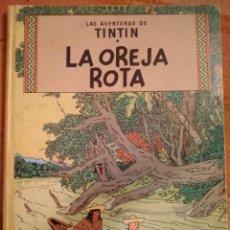 Cómics: LAS AVENTURAS DE TINTIN - LA OREJA ROTA. HERGÉ. ED. JUVENTUD, 1969. 3ª EDICIÓN.. Lote 195144491