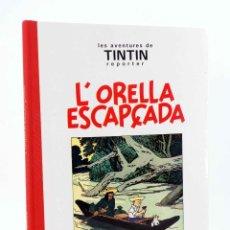 Cómics: LES AVENTURES DE TINTIN L'ORELLA ESCAPÇADA. BLANC I NEGRE (HERGÉ) JOVENTUD, 1994. OFRT. Lote 195157503