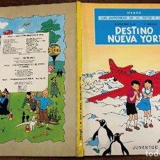 Cómics: DESTINO NUEVA YORK. LAS AVENTURAS DE JO, ZETTE Y JOCKO. JUVENTUD, 1983. 3ª EDICION. Lote 195186875