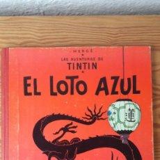 Cómics: TINTIN - EL LOTO AZUL. PRIMERA EDICIÓN, 1965. BUEN ESTADO. Lote 195243722