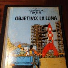 Cómics: LAS AVENTURAS DE TINTÍN. OBJETIVO: LA LUNA. HERGÉ. 1965. Lote 195244016