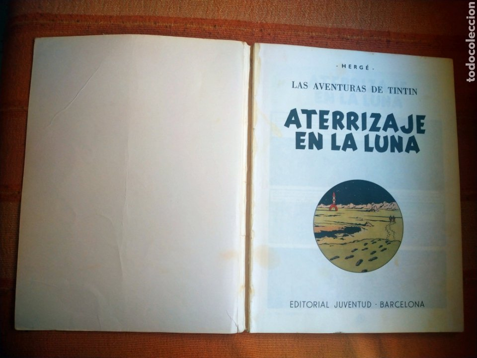 Cómics: LAS AVENTURAS DE TINTIN - ATERRIZAJE EN LA LUNA. HERGÉ. ED. JUVENTUD, 1976. 6ª EDICIÓN. - Foto 2 - 195261488
