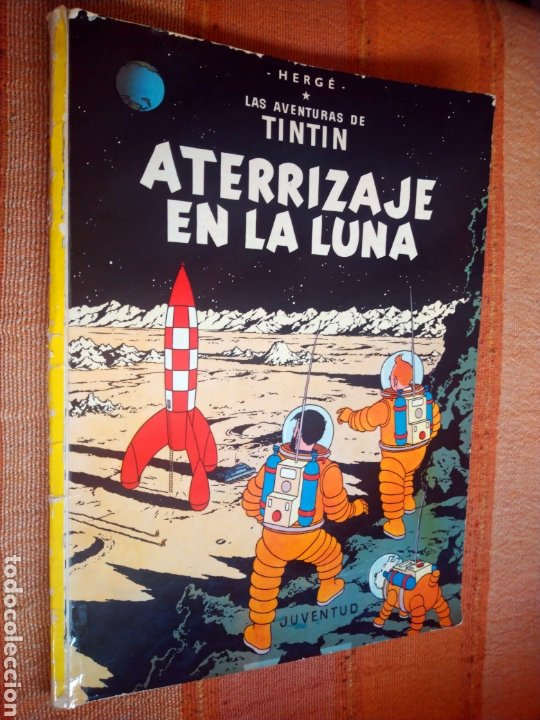 LAS AVENTURAS DE TINTIN - ATERRIZAJE EN LA LUNA. HERGÉ. ED. JUVENTUD, 1976. 6ª EDICIÓN. (Tebeos y Comics - Juventud - Tintín)