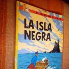 Cómics: LAS AVENTURAS DE TINTIN - LA ISLA NEGRA. HERGÉ. ED. JUVENTUD, 1974. 4ª EDICIÓN.. Lote 195260951