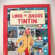 Cómics: LIBRO DE JUEGOS TINTÍN - HERGÉ - EDITORIAL JUVENTUD - 1ª EDICIÓN 1988 - EXCELENTE ESTADO. Lote 195416386