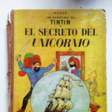 Cómics: TINTIN EL SECRETO DEL UNICORNIO TERCERA EDICION JUVENTUD 1965. Lote 195487488
