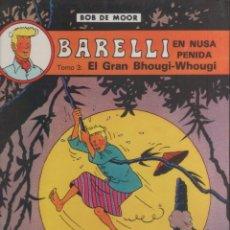Comics : BARELLI-E.D. JUVENTUD-AÑO 1990-COLOR-TAPA DURA-AUTOR : BOB MOOR-Nº 4- BARELLI EN NUSA PENIDA-TOMO 3-. Lote 195937936