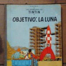 Cómics: TINTÍN LOMO TELA. EDICIÓN 1967. OBJETIVO LA LUNA.. Lote 196059021