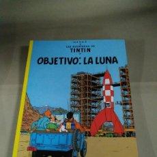 Cómics: TINTÍN. OBJETIVO: LA LUNA - HERGÉ. Lote 196445202