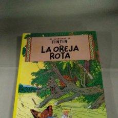 Cómics: TINTÍN. LA OREJA ROTA - HERGÉ. Lote 196445266