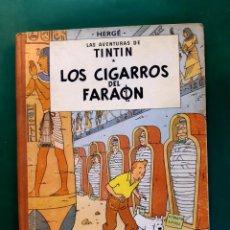 Cómics: TINTÍN LOS CIGARROS DE FARAÓN 1ª EDICIÓN LOMO SIN RÓTULOS VER FOTOS. Lote 196518516