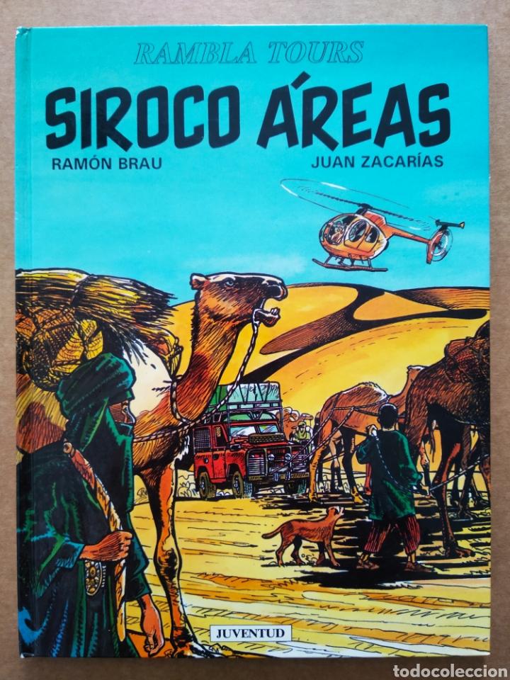 SIROCO ÁREAS, POR RAMÓN BRAU Y JUAN ZACARÍAS (JUVENTUD, 1993). COLECCIÓN RAMBLA TOURS. (Tebeos y Comics - Juventud - Otros)