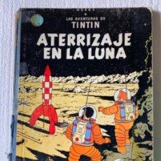 Cómics: LAS AVENTURAS DE TINTÍN (ATERRIZAJE EN LA LUNA ) 1970. Lote 197159425