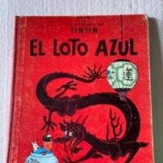 Cómics: LAS AVENTURAS DE TINTÍN (EL LOTO AZUL)1970. Lote 197160587