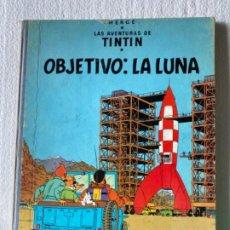 Cómics: LAS AVENTURAS DE TINTÍN (OBJETIVO: LA LUNA)1969. Lote 197160873