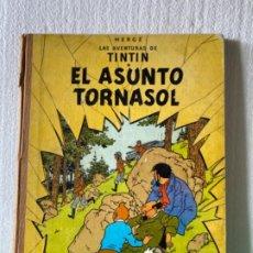 Cómics: LAS AVENTURAS DE TINTÍN (EL ASUNTO TORNASOL) 1972. Lote 197161481