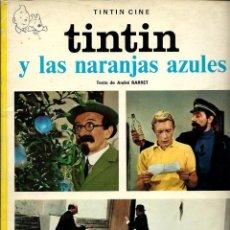 Comics : TINTIN Y LAS NARANJAS AZULES - JUVENTUD 1974, 2ª SEGUNDA EDICION - TAPA BLANDA, MUY DIFICIL DE VER. Lote 197237507