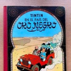 Fumetti: TINTÍN EN EL PAÍS DEL ORO NEGRO / HERGÉ / JUVENTUD / SEGUNDA EDICIÓN /. Lote 197367493