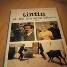 Comics : TINTIN ET LES ORANGES BLEUES. ALBUM FILM. CASTERMAN. TEXTE ANDRÉ BARRET 1965,FRANCES. Lote 197502756