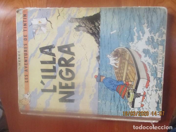 LES AVENTURES DE TINTÍN . L'ILLA NEGRA . LLOM EN TELA .HERGÉ. JUVENTUD. EDICIÓ EN CATALÀ . 1966. (Tebeos y Comics - Juventud - Tintín)